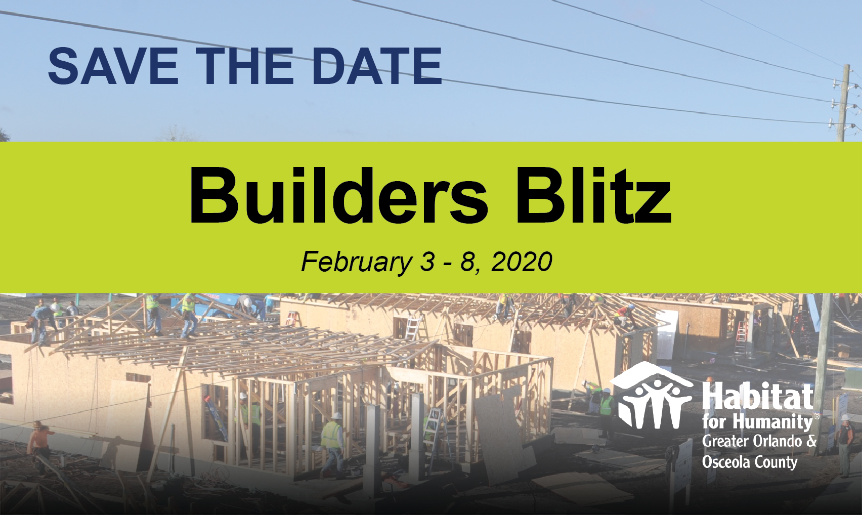 """Aerial of houses under construction during Builders Blitz with text """"Save the Date: Builders Blitz February 3-8, 2020"""""""